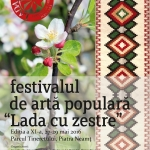 """27 – 29 mai 2016 – Festivalul de artă populară """"Lada cu zestre"""" – Ediția a XI-a"""