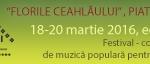 """Centrul pentru Cultură şi Arte """"Carmen Saeculare"""" Piatra Neamț – """"FLORILE CEAHLĂULUI"""" ediţia a 29-a"""