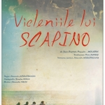 Teatrul Tineretului Piatra Neamț – Vicleniile lui Scapino după Molière