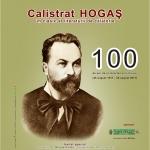 COMPLEXUL MUZEAL JUDEȚEAN NEAMȚ – Centenarul morţii scriitorului Calistrat Hogaş