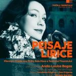 Peisaje Lirice cu Anda-Louise Bogza, la TEATRUL TINERETULUI – 11 IULIE 2018