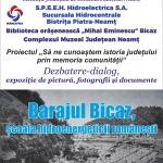 """""""Barajul Bicaz, școala hidroenergeticii românești"""", la Biblioteca Județeană"""