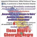 """""""Basarabia, de la anexare la Unire"""" și """"Relațiile româno-URSS și problema Basarabiei"""", la bibliotecile Județeană și Bicaz"""
