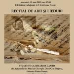 """Recital de arii și lieduri, Academia de Muzică """"Gheorghe Dima"""" Cluj-Napoca, Extensia Piatra-Neamţ"""