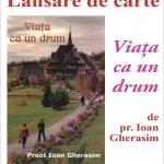 O nouă carte a părintelui Ioan Gherasim lansată la Biblioteca Județeană