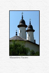 Manastirea Varatec - Judetul Neamt