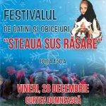 """""""STEAUA SUS RĂSARE"""", festival de datini și obiceiuri de iarnă la Piatra Neamț, vineri, 28 decembrie 2018"""