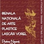 """Festivalul Concurs Bienala Naţională de Artă Plastică """"LASCĂR VOREL"""""""
