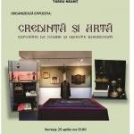 ,,Credință și Artă'' expoziția de artă religioasă în Târgu-Neamț
